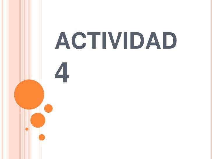 actividad 4<br />