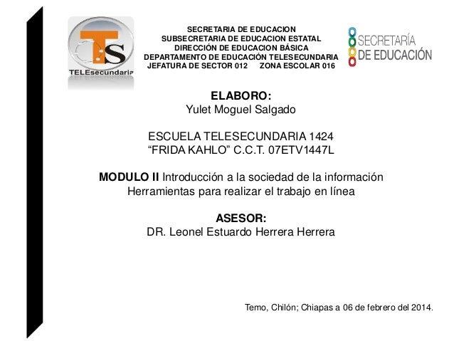 SECRETARIA DE EDUCACION SUBSECRETARIA DE EDUCACION ESTATAL DIRECCIÓN DE EDUCACION BÁSICA DEPARTAMENTO DE EDUCACIÓN TELESEC...