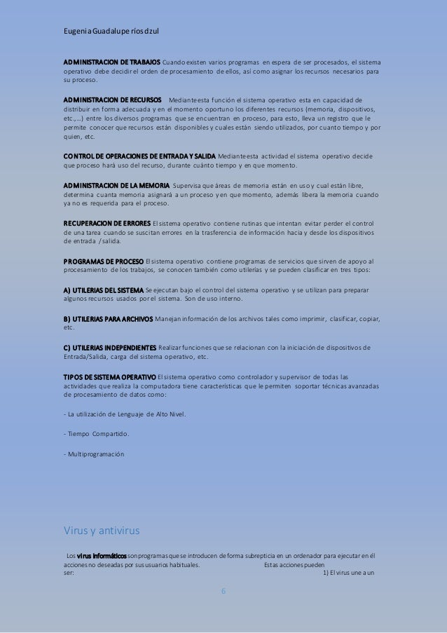 Eugenia Guadalupe ríos dzul  ADMINISTRACION DE TRABAJOS Cuando existen varios programas en espera de ser procesados, el si...