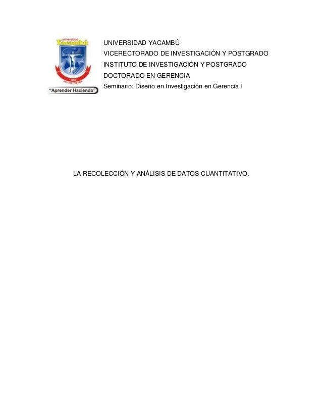 UNIVERSIDAD YACAMBÚ VICERECTORADO DE INVESTIGACIÓN Y POSTGRADO INSTITUTO DE INVESTIGACIÓN Y POSTGRADO DOCTORADO EN GERENCI...
