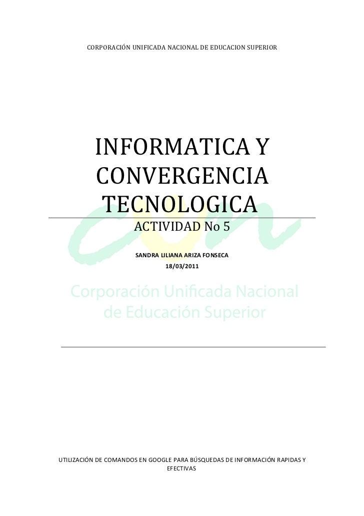 CORPORACIÓN UNIFICADA NACIONAL DE EDUCACION SUPERIOR          INFORMATICA Y          CONVERGENCIA           TECNOLOGICA   ...
