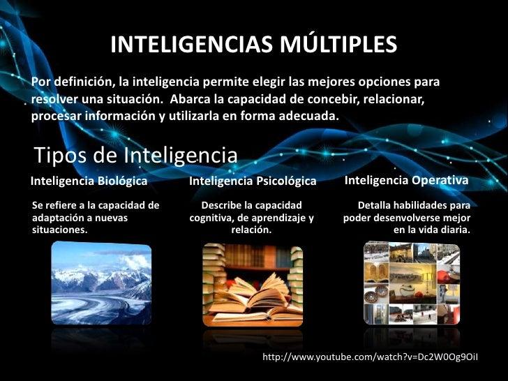 INTELIGENCIAS MÚLTIPLES<br />Por definición, la inteligencia permite elegir las mejores opciones para resolver una situaci...