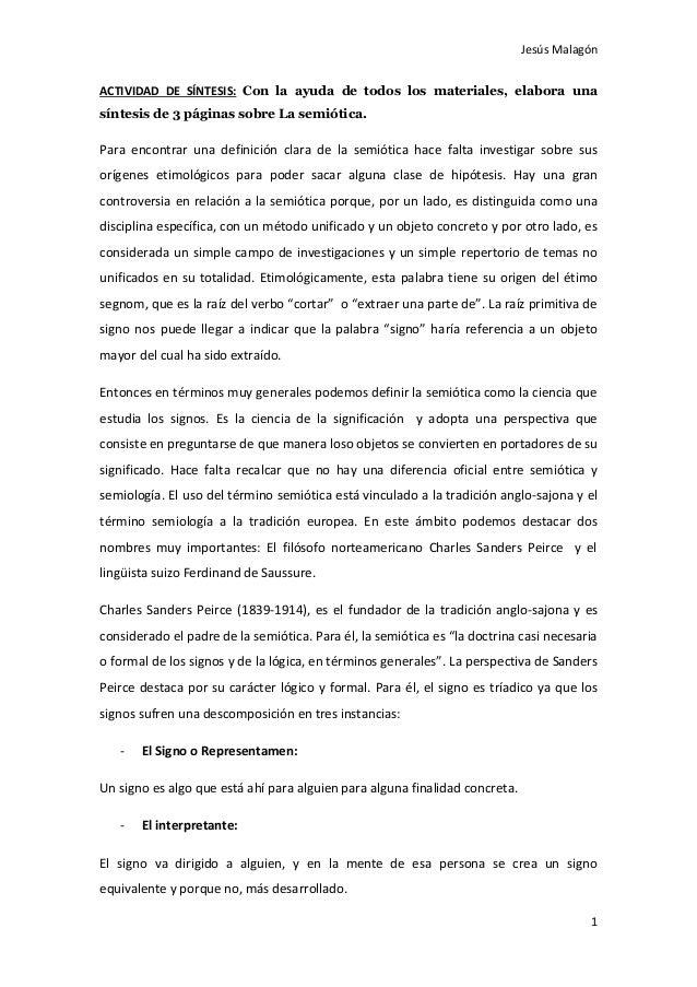 Jesús Malagón 1 ACTIVIDAD DE SÍNTESIS: Con la ayuda de todos los materiales, elabora una síntesis de 3 páginas sobre La se...