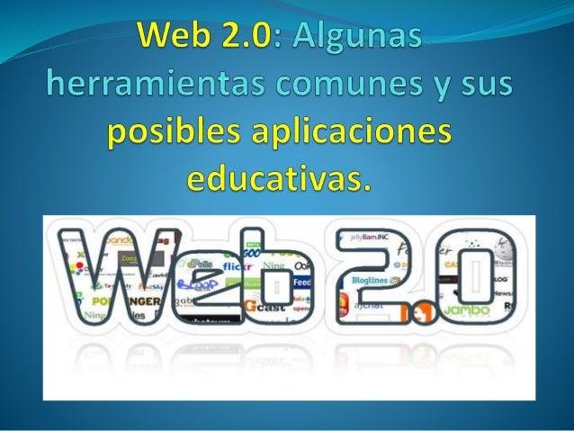 La web 2.0  Se da el nombre de WEB 2.0 a la generación de aplicaciones y sitios en internet que integran como característ...