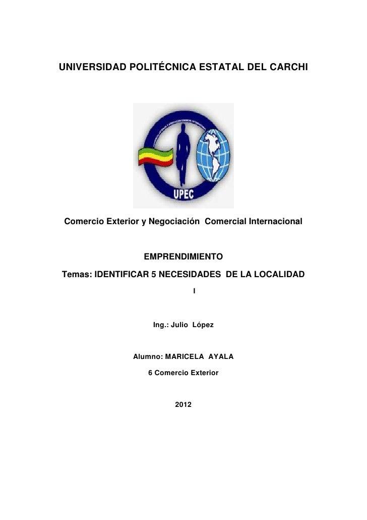 UNIVERSIDAD POLITÉCNICA ESTATAL DEL CARCHIComercio Exterior y Negociación Comercial Internacional                  EMPREND...