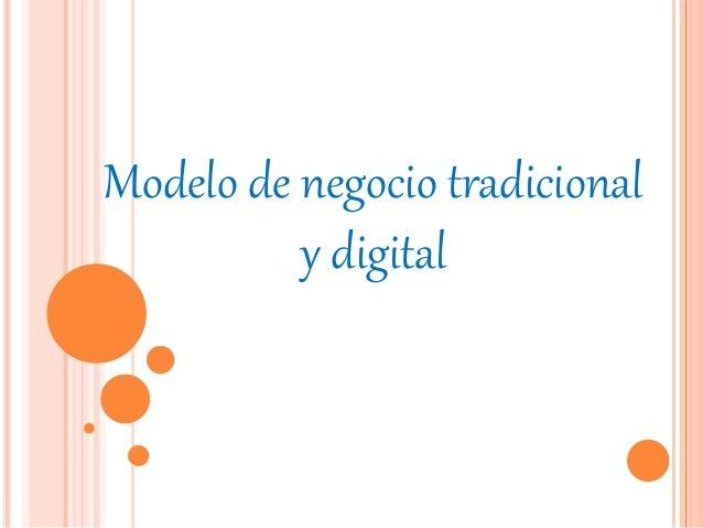 Modelo de negocio tradicional  y digital