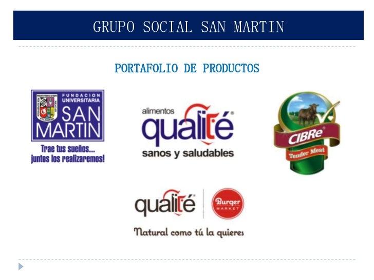 GRUPO SOCIAL SAN MARTIN  PORTAFOLIO DE PRODUCTOS