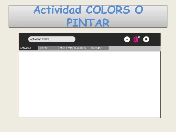 Actividad COLORS O       PINTAR