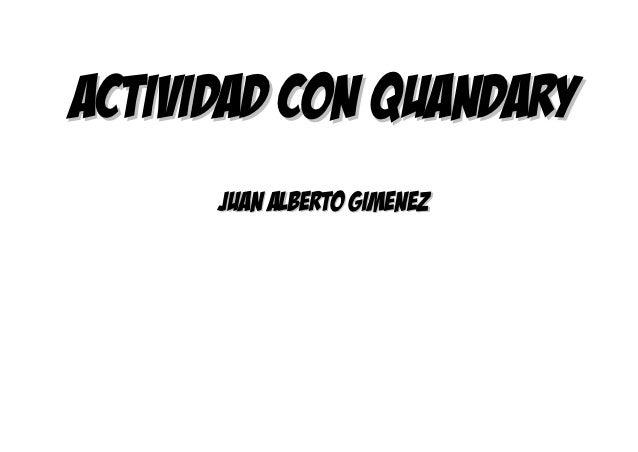 Actividad con quandary      Juan Alberto gimenez