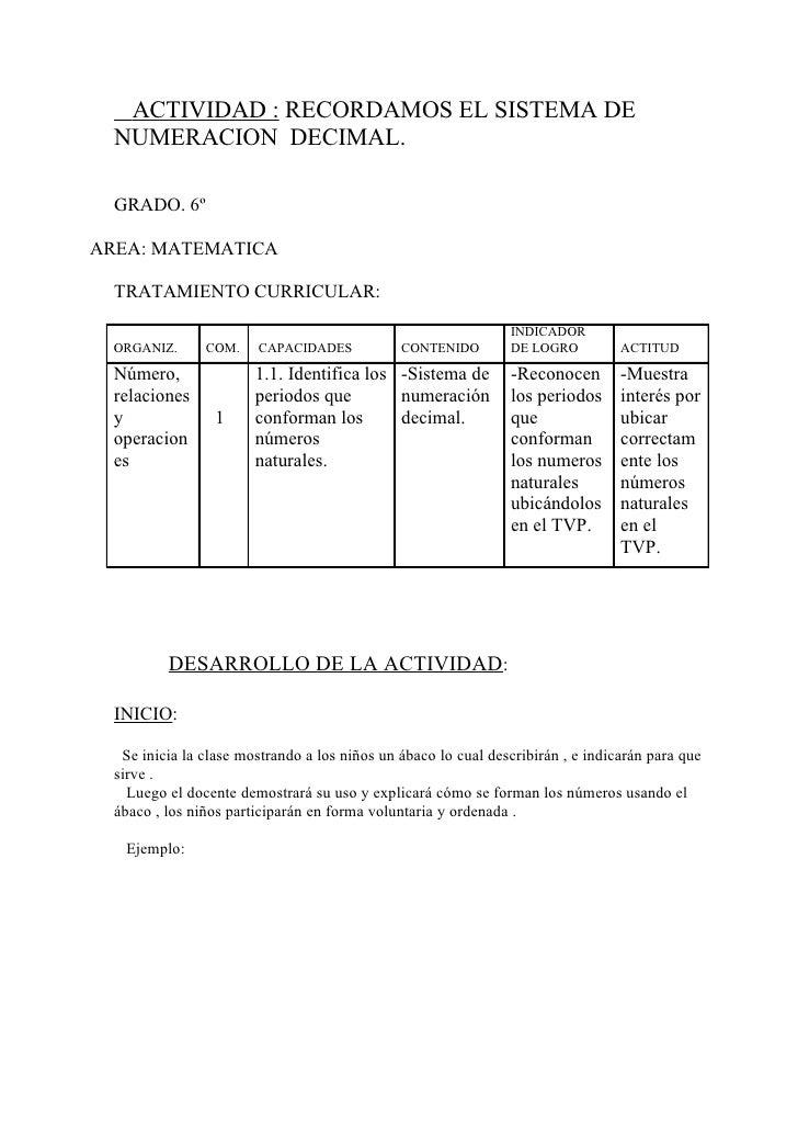 ACTIVIDAD : RECORDAMOS EL SISTEMA DE   NUMERACION DECIMAL.    GRADO. 6º  AREA: MATEMATICA    TRATAMIENTO CURRICULAR:      ...