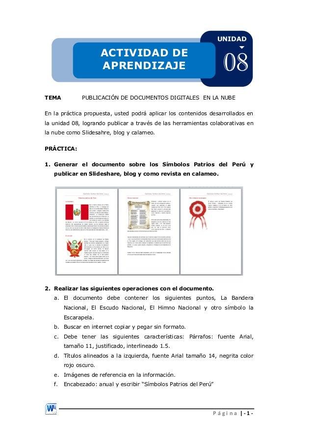 UNIDAD    ACTIVIDAD DE APRENDIZAJE TEMA  08  PUBLICACIÓN DE DOCUMENTOS DIGITALES EN LA NUBE  En la práctica propuesta, us...