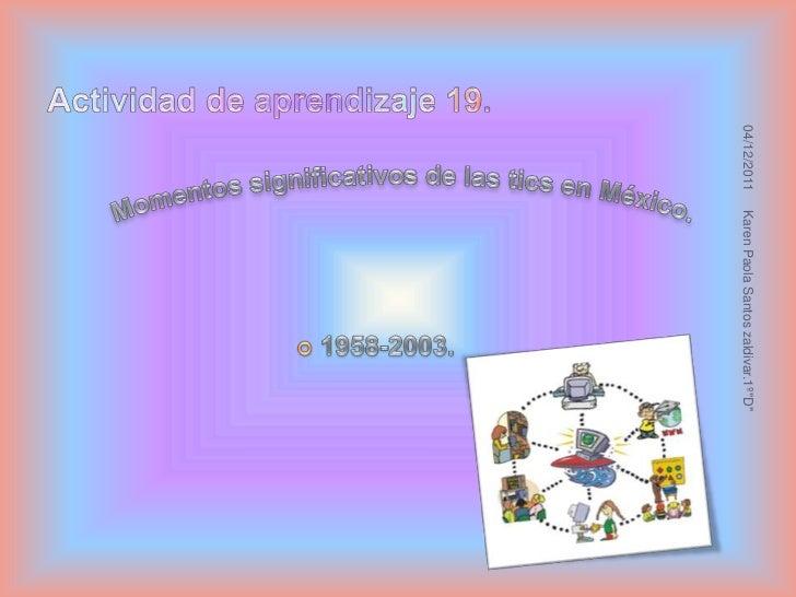 """04/12/2011   Karen Paola Santos zaldivar.1º""""D"""""""