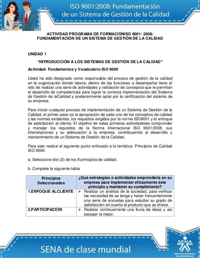 """ACTIVIDAD PROGRAMA DE FORMACIÓNISO 9001: 2008:FUNDAMENTACIÓN DE UN SISTEMA DE GESTIÓN DE LA CALIDADUNIDAD 1""""INTRODUCCIÓN A..."""