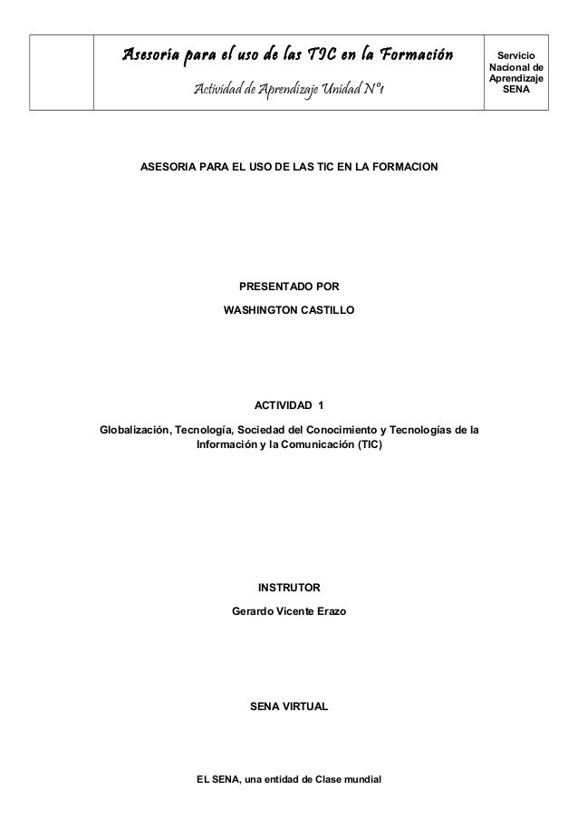 Asesoría para el uso de las TIC en la FormaciónActividad de Aprendizaje Unidad Nº1ServicioNacional deAprendizajeSENAASESOR...