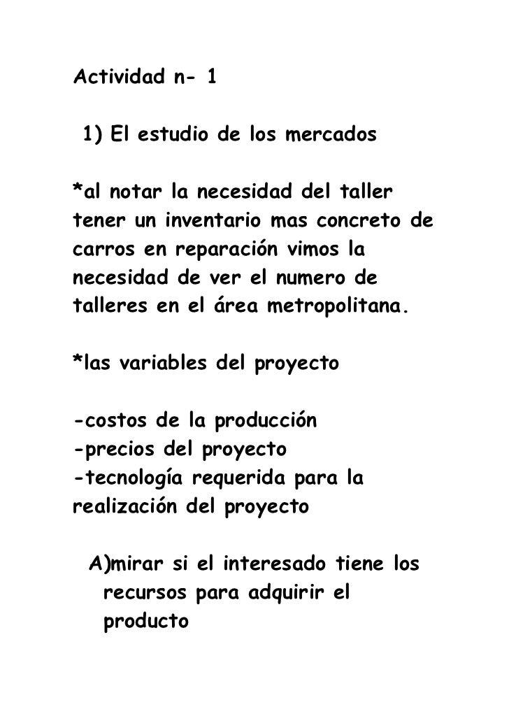 Actividad n- 11) El estudio de los mercados*al notar la necesidad del tallertener un inventario mas concreto decarros en r...