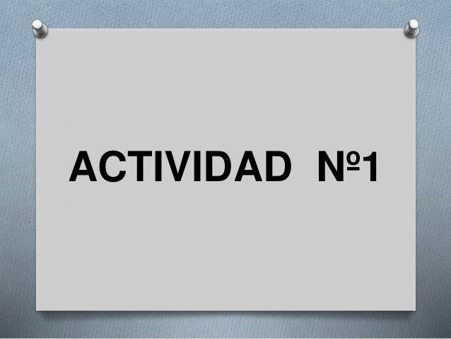 ACTIVIDAD Nº1