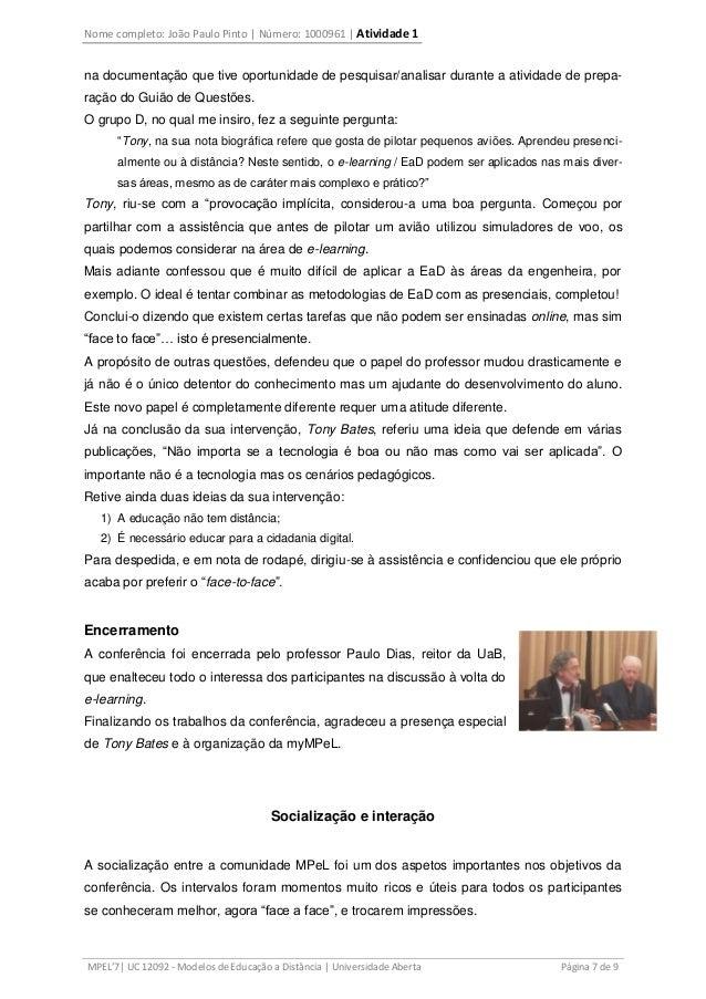 Nome completo: João Paulo Pinto | Número: 1000961 | Atividade 1 MPEL'7| UC 12092 - Modelos de Educação a Distância | Unive...