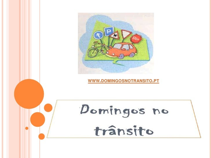 www.domingosnotransito.pt<br />Domingos no trânsito<br />
