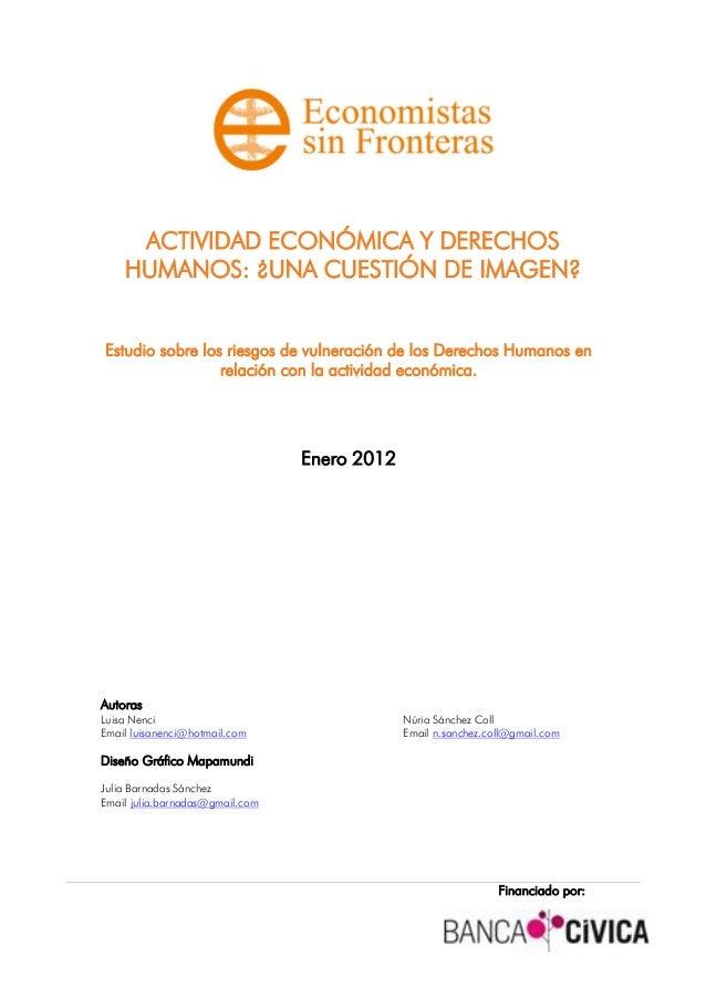 ACTIVIDAD ECONÓMICA Y DERECHOS    HUMANOS: ¿UNA CUESTIÓN DE IMAGEN?Estudio sobre los riesgos de vulneración de los Derecho...