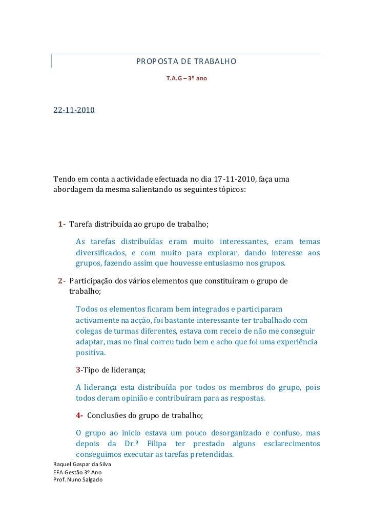 PROPOSTA DE TRABALHO                                 T.A.G – 3º ano22-11-2010Tendo em conta a actividade efectuada no dia ...