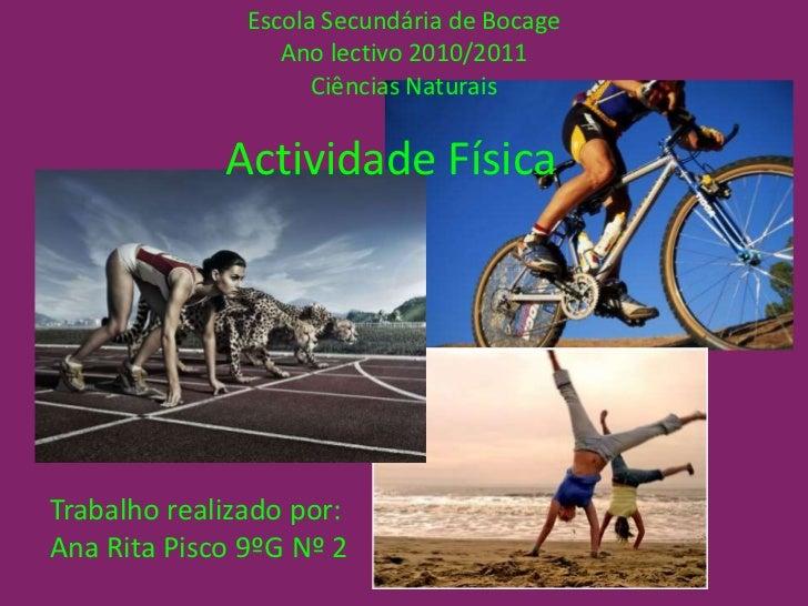 Escola Secundária de Bocage<br />Ano lectivo 2010/2011<br />Ciências Naturais<br />Actividade Física<br />Trabalho realiza...