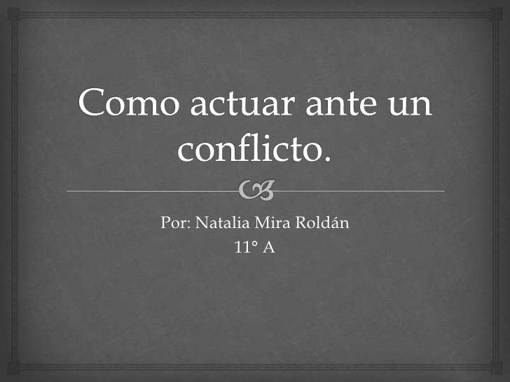 Por: Natalia Mira Roldán          11° A