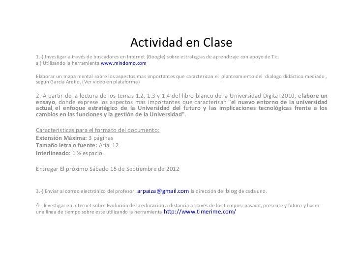 Actividad en Clase1.-) Investigar a través de buscadores en Internet (Google) sobre estrategias de aprendizaje con apoyo d...