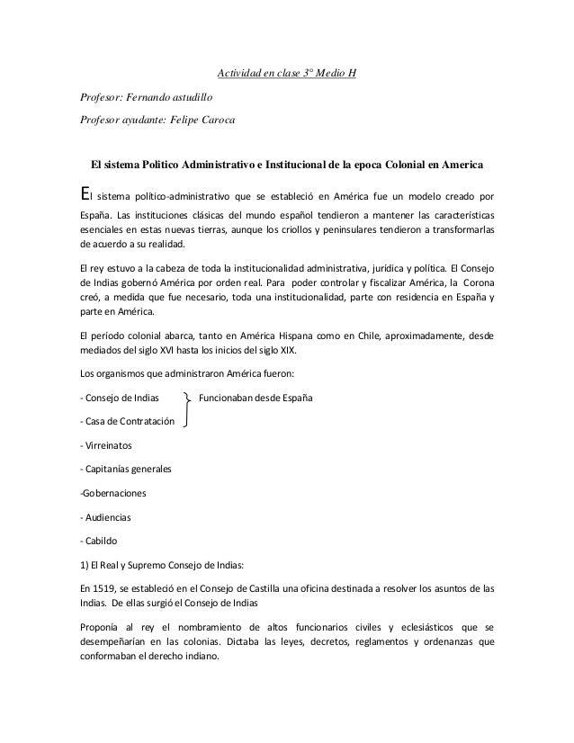Actividad en clase 3° Medio H Profesor: Fernando astudillo Profesor ayudante: Felipe Caroca El sistema Politico Administra...