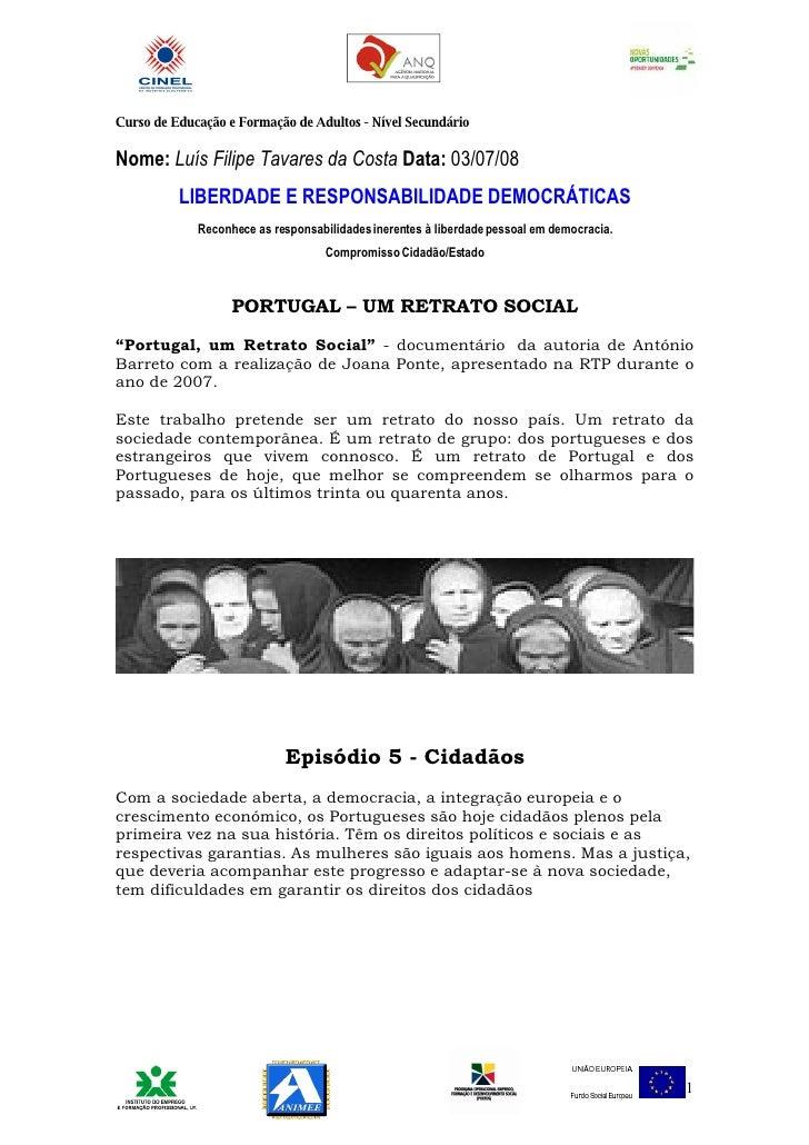 Curso de Educação e Formação de Adultos - Nível Secundário  Nome: Luís Filipe Tavares da Costa Data: 03/07/08           LI...