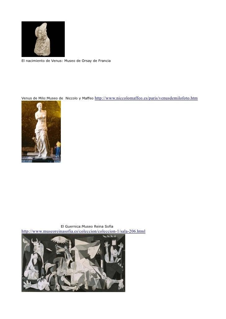 El nacimiento de Venus: Museo de Orsay de FranciaVenus de Milo:Museo de Niccolo y Maffeo   http://www.niccolomaffeo.es/par...