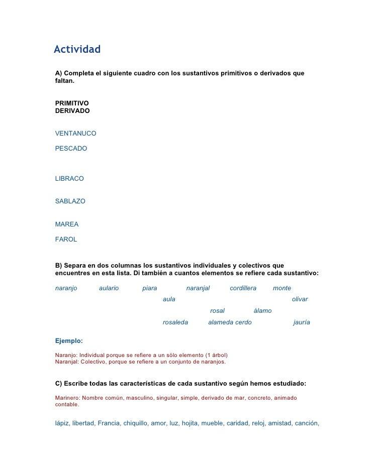 ActividadA) Completa el siguiente cuadro con los sustantivos primitivos o derivados quefaltan.PRIMITIVODERIVADOVENTANUCOPE...