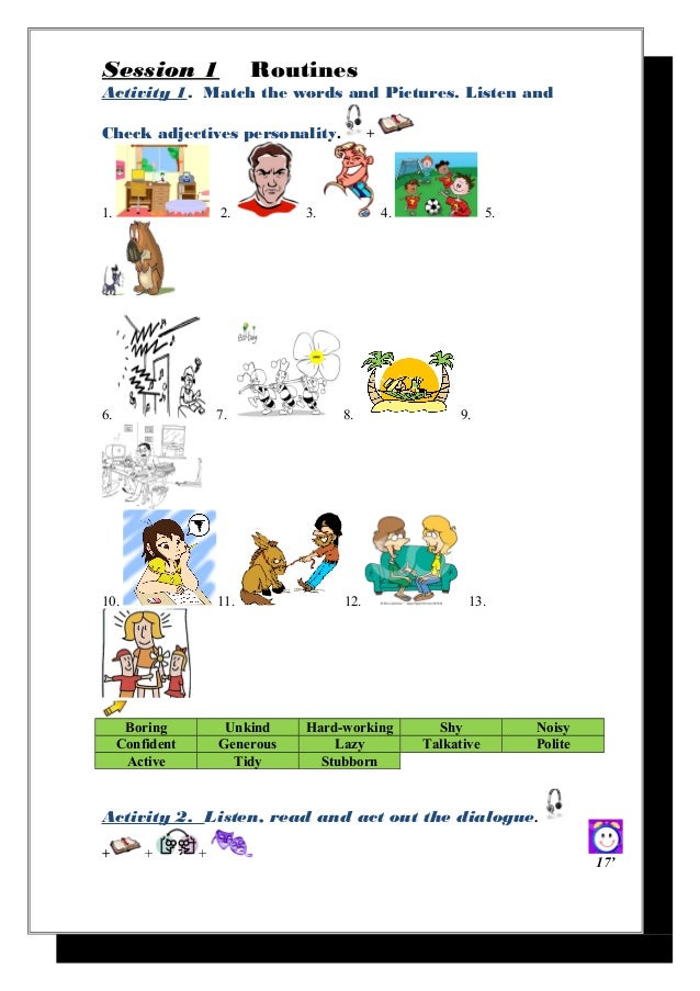 Session 1                  RoutinesActivity 1. Match the words and Pictures. Listen andCheck adjectives personality.      ...