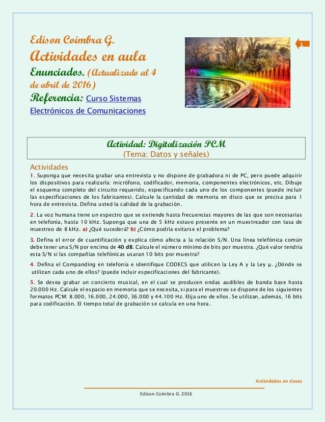 Actividades en clases Edison Coimbra G. 2016 1Edison Coimbra G. Actividades en aula Enunciados. (Actualizado al 4 de abril...