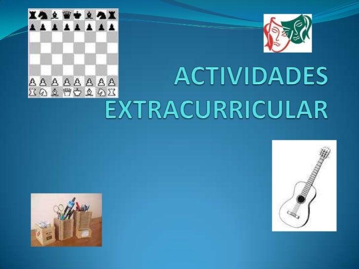 ACTIVIDADES EXTRACURRICULAR<br />