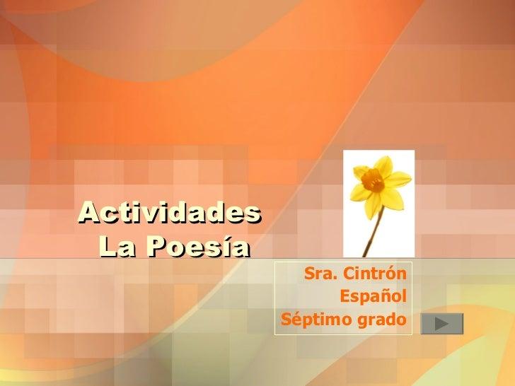 Actividades  La Poesía Sra. Cintrón Español Séptimo grado