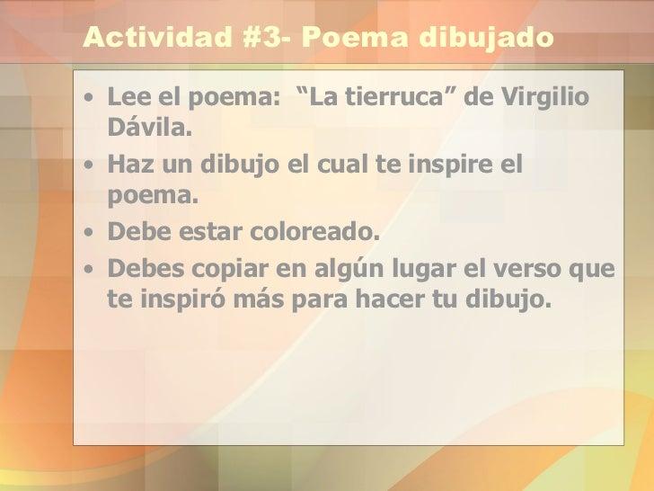 """Actividad #3- Poema dibujado <ul><li>Lee el poema:  """"La tierruca"""" de Virgilio Dávila. </li></ul><ul><li>Haz un dibujo el c..."""