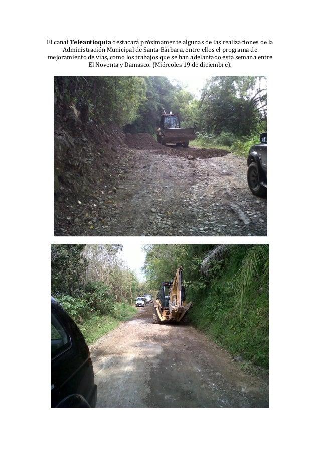 El canal Teleantioquia destacará próximamente algunas de las realizaciones de la      Administración Municipal de Santa Bá...