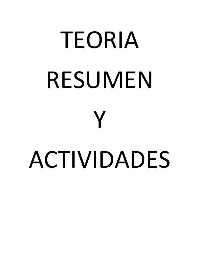 TEORIA RESUMEN Y ACTIVIDADES