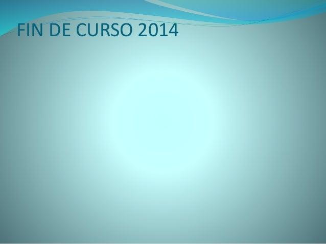 Actividades 2014. ESCUELA 258- SERODINO