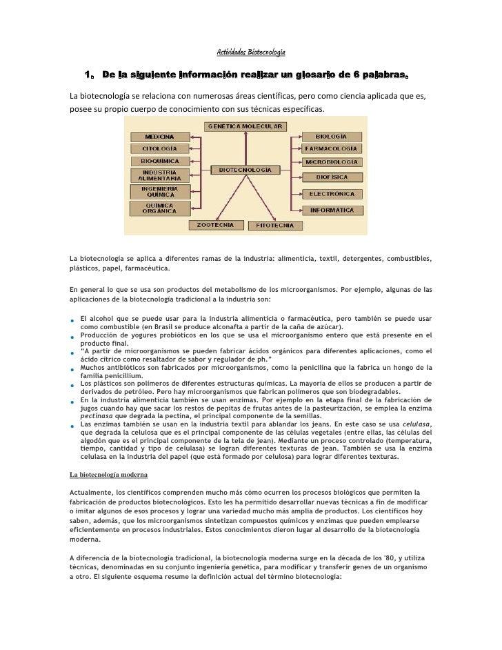 Actividades Biotecnología     1. De la siguiente información realizar un glosario de 6 palabras.La biotecnología se relaci...