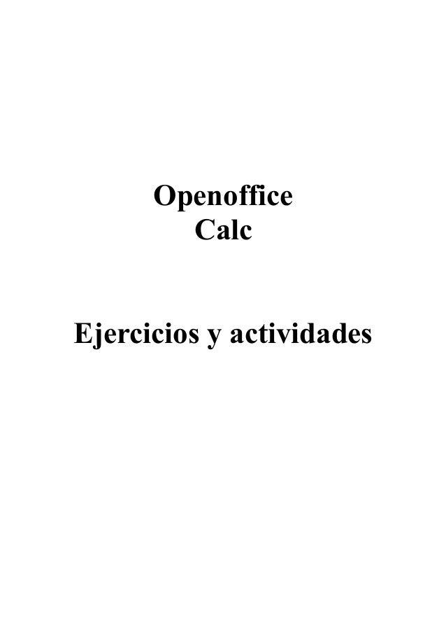 Openoffice        CalcEjercicios y actividades