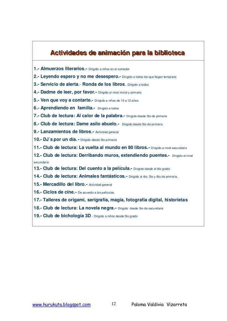 Actiiviidades de aniimaciión para lla biiblliioteca              Act v dades de an mac ón para a b b oteca  1.- Almuerzos ...