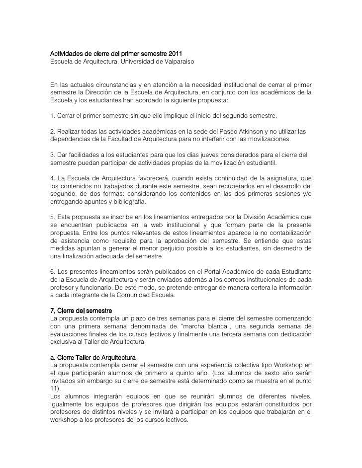 Actividades de cierre del primer semestre 2011Escuela de Arquitectura, Universidad de ValparaísoEn las actuales circunstan...