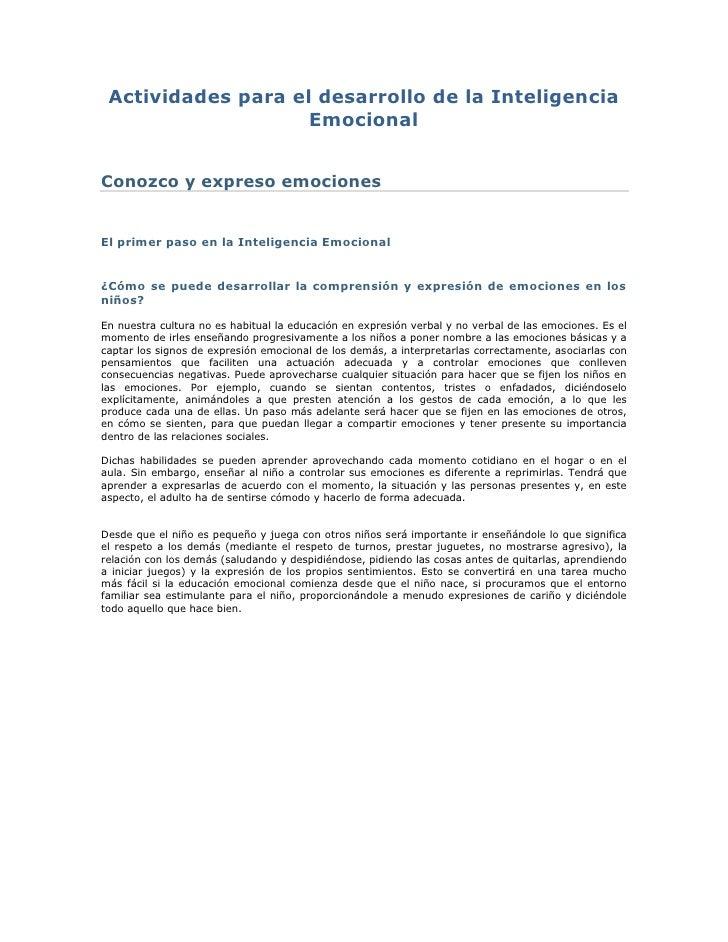 Actividades para el desarrollo de la Inteligencia Emocional<br />Conozco y expreso emociones <br />El primer paso en la In...