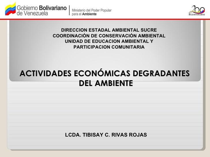 DIRECCION ESTADAL AMBIENTAL SUCRE      COORDINACIÓN DE CONSERVACIÓN AMBIENTAL         UNIDAD DE EDUCACION AMBIENTAL Y     ...