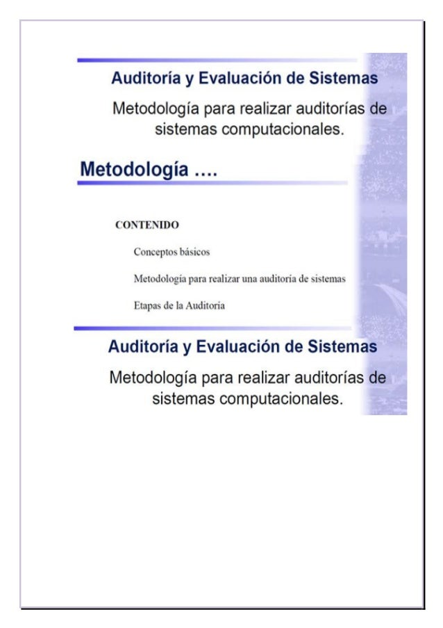 http://www.slideshare.net/jonbonachon/metodologa-para-realizar-auditoras-de-sistemas- computacionales
