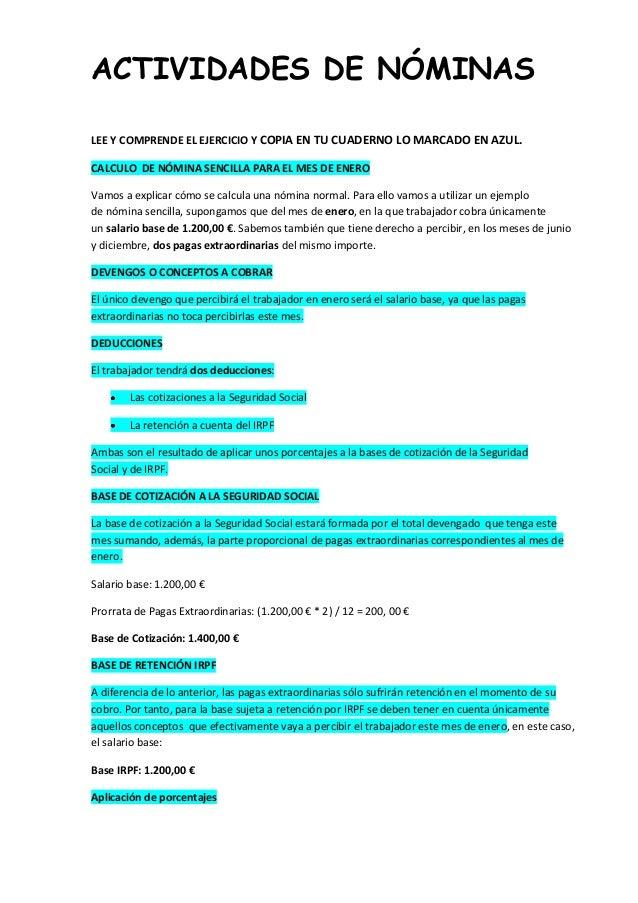ACTIVIDADES DE NÓMINAS LEE Y COMPRENDE EL EJERCICIO Y COPIA EN TU CUADERNO LO MARCADO EN AZUL. CALCULO DE NÓMINA SENCILLA ...