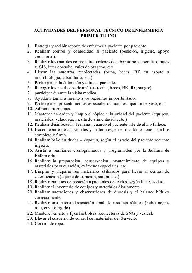 ACTIVIDADES DEL PERSONAL TÉCNICO DE ENFERMERÍA PRIMER TURNO 1. Entregar y recibir reporte de enfermería paciente por pacie...