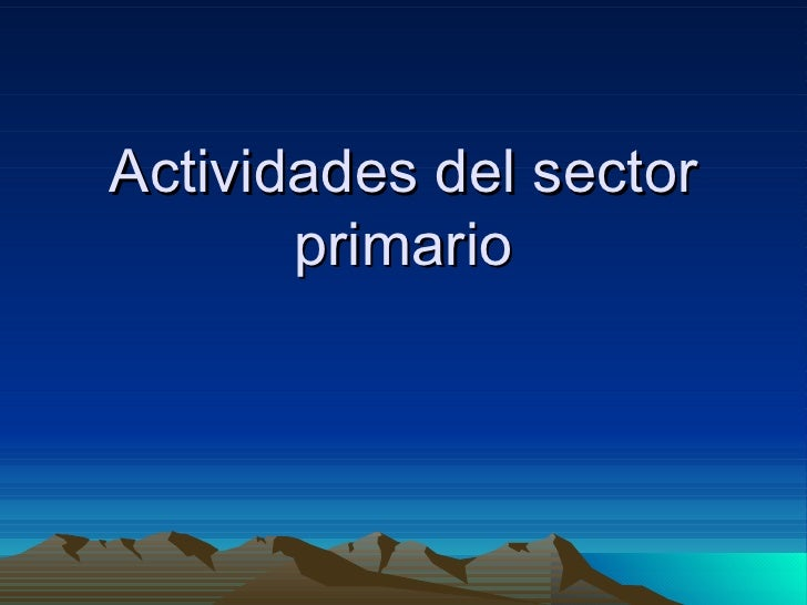 Actividades del sector primario