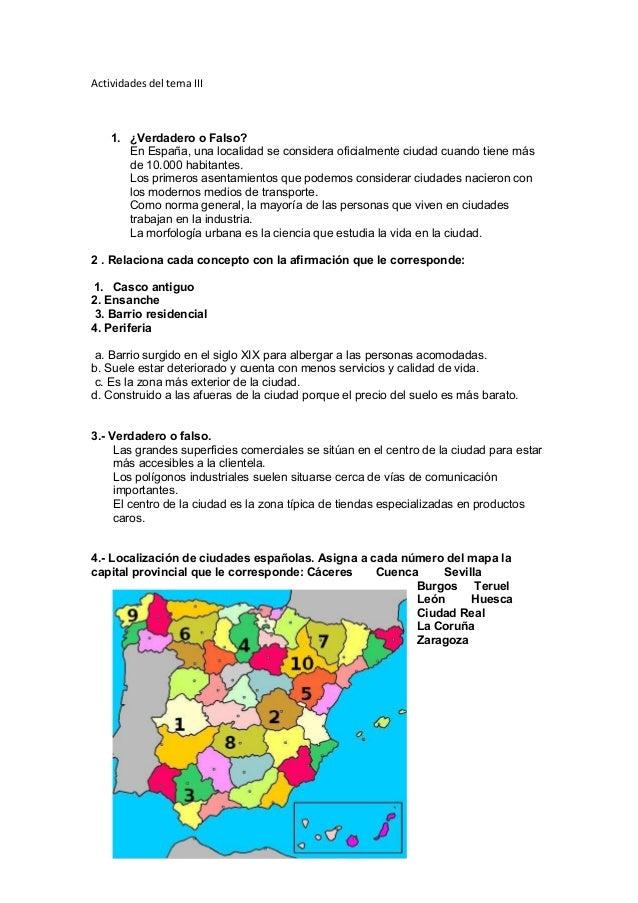 Actividades del tema III 1. ¿Verdadero o Falso? En España, una localidad se considera oficialmente ciudad cuando tiene más...
